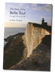 The history of the Belle Tout Lighthouse at Beachy Head with many rare pictures and fascinating information